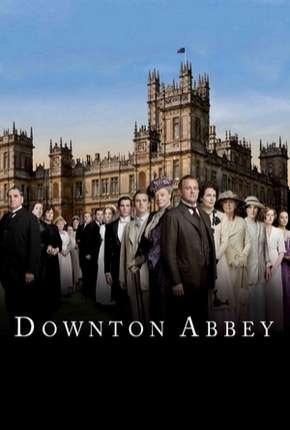 Downton Abbey - 1ª Temporada Completa Download