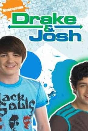 Drake e Josh 1ª até 4ª Temporada Download