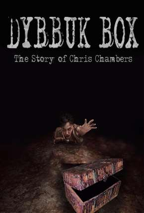 Dybbuk Box - The Story of Chris Chambers - FAN DUB Download