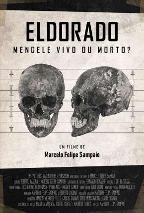 Eldorado - Mengele Vivo ou Morto? Download