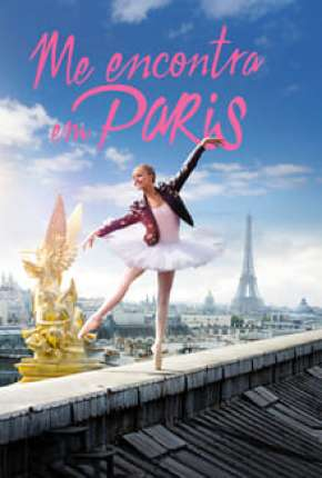 Encontra-Me em Paris - 1ª Temporada Download