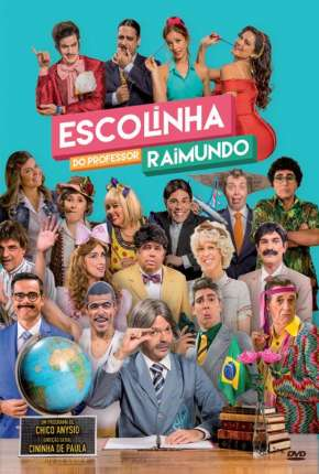 Escolinha do Professor Raimundo - Nova Geração - 5ª Temporada Download