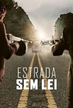 Estrada Sem Lei - Full HD Download