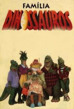Família Dinossauros - Completo Download
