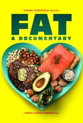 FAT - A Documentary Legendado Download