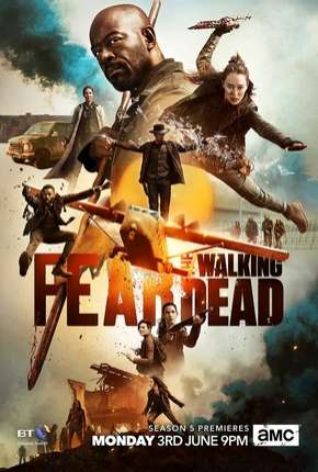 Fear the Walking Dead - 5ª Temporada Legendada Download