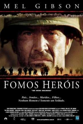 Fomos Heróis - We Were Soldiers Download
