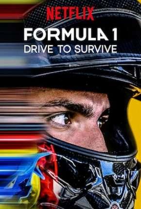 Fórmula 1 - Dirigir para Viver - 1ª Temporada Download