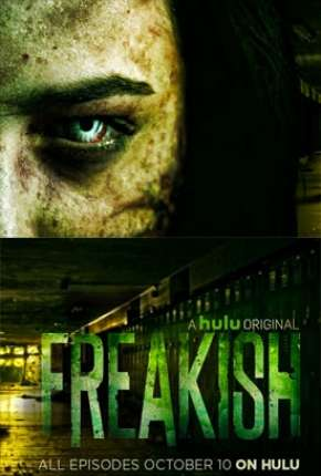 Freakish - 1ª Temporada Legendada Download
