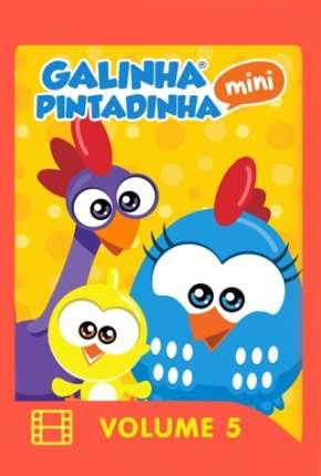 Galinha Pintadinha Mini - Volume 5 e 6 Download