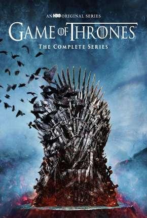 Game of Thrones 1ª até ª 7 Temporada Download