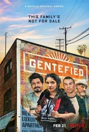 Gentefied - 1ª Temporada Completa Download