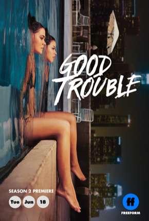 Good Trouble - 2ª Temporada Legendada Download