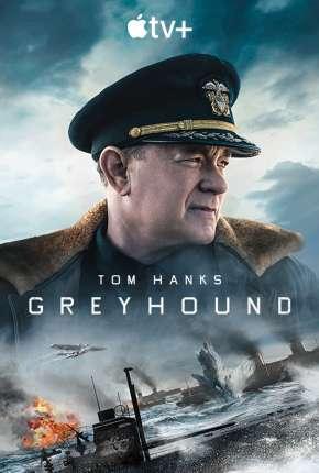 Greyhound - Na Mira do Inimigo - Legendado Download