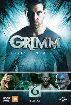 Grimm - Contos de Terror - 6ª Temporada Download