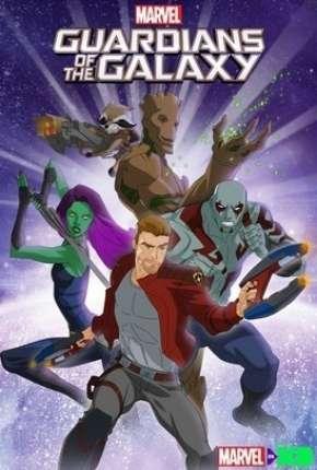 Guardiões da Galáxia - 2ª Temporada Completa Download