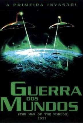 Guerra dos Mundos - 1953 The War of the Worlds Download