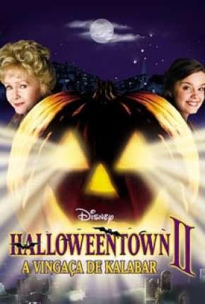 Halloweentown 2 - A Vingança de Kalabar Download