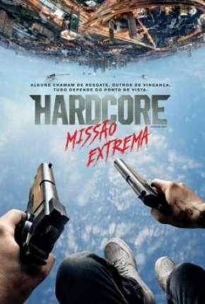 Hardcore - Missão Extrema (60 FPS) Download