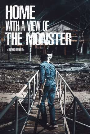 Home with a View of the Monster  - Legendado Download