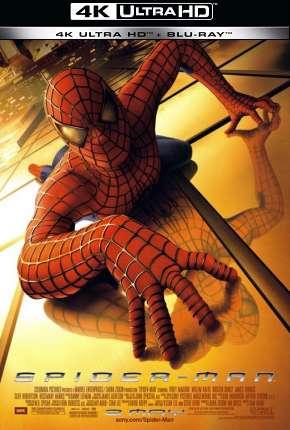 Homem-Aranha - Trilogia - 4K Download
