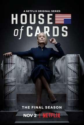 House of Cards - 6ª Temporada Completa Download