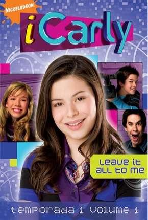 iCarly - 1ª Temporada Completa Download