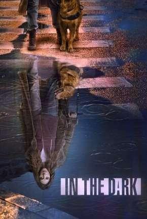 In the Dark - 2ª Temporada Legendada Download