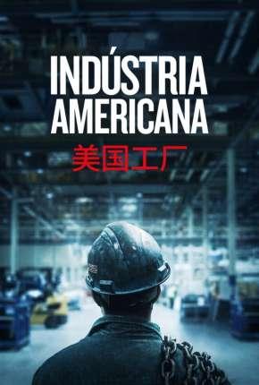 Indústria Americana - American Factory Download