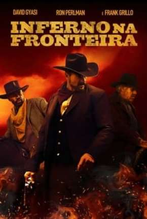 Inferno na Fronteira Download