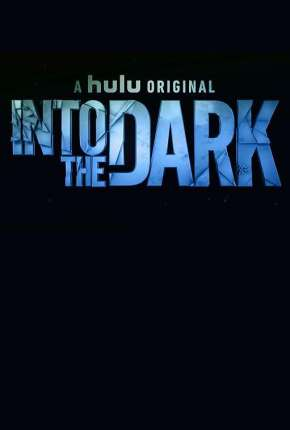 Into the Dark - 2ª Temporada Legendada Download