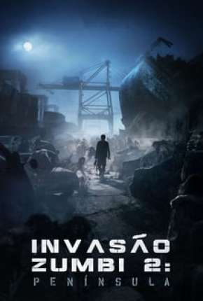 Invasão Zumbi 2 - CAM - Legendado Download