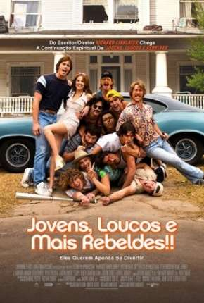 Jovens, Loucos e Mais Rebeldes BluRay Download