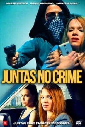 Juntas no Crime Download