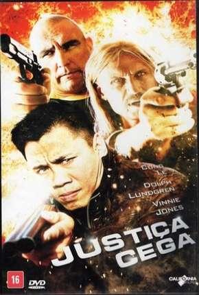 Justiça Cega - A Certain Justice Download