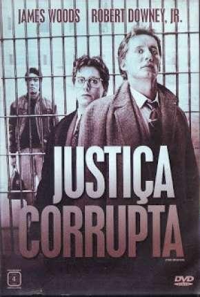 Justiça Corrupta Download