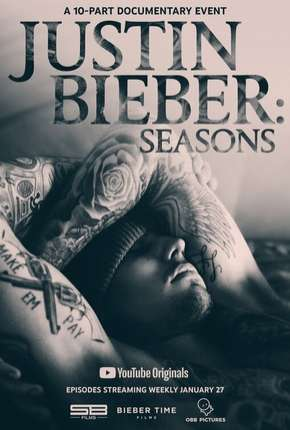 Justin Bieber - Seasons Completa - Legendada Download