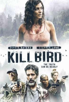 Kill Bird - Legendado Download