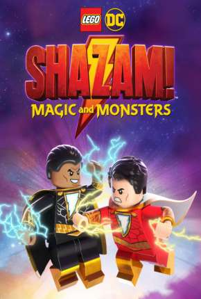 LEGO DC - Shazam - Magia e Monstros - Legendado Download