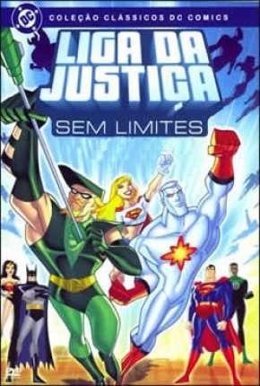 Liga da Justiça Sem Limites - Completo Download