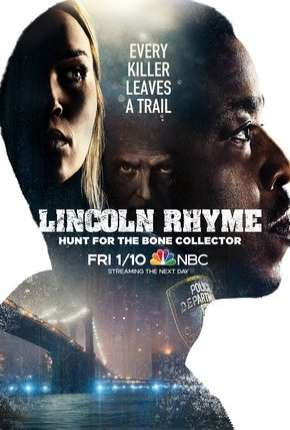 Lincoln Rhyme - Hunt for the Bone Collector - 1ª Temporada Legendada Download