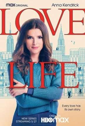 Love Life - 1ª Temporada Legendada Download