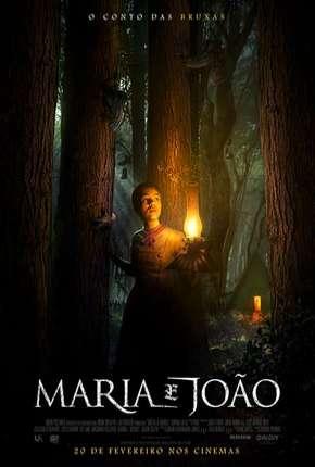 Maria e João - O Conto das Bruxas - CAM Download