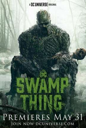Monstro do Pântano - Swamp Thing Legendada Download