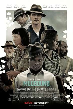 Mudbound - Lágrimas Sobre o Mississippi Download