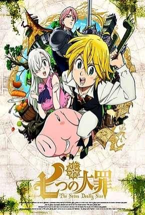 Nanatsu no Taizai - 1ª Temporada Completa Download