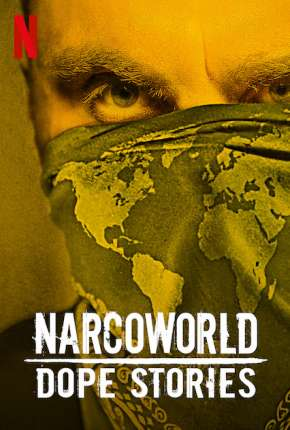 NarcoWorld - Histórias do Tráfico Download