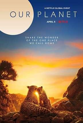Nosso Planeta - 1ª Temporada Completa Download