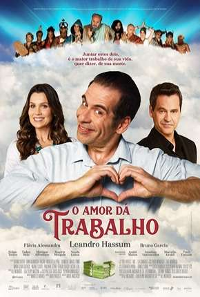 O Amor Dá Trabalho Download
