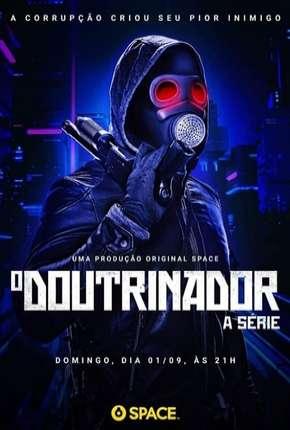 O Doutrinador - A Série - 1ª Temporada Download